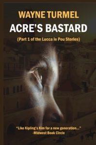 Acre's-Bastard-by-Wayne-Turmel