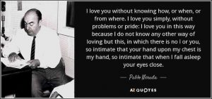quote-i-love-you-without-knowing-how-or-when-or-from-where-i-love-you-simply-without-problems-pablo-neruda-34-60-23