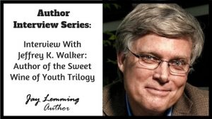 Author-Interview-Series-Jeffrey-K-Walker